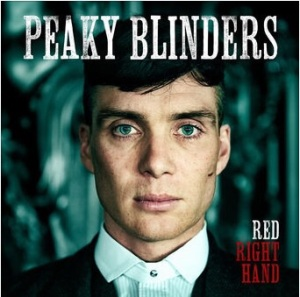 "Peaky Blinders ""Red Right Hand"""